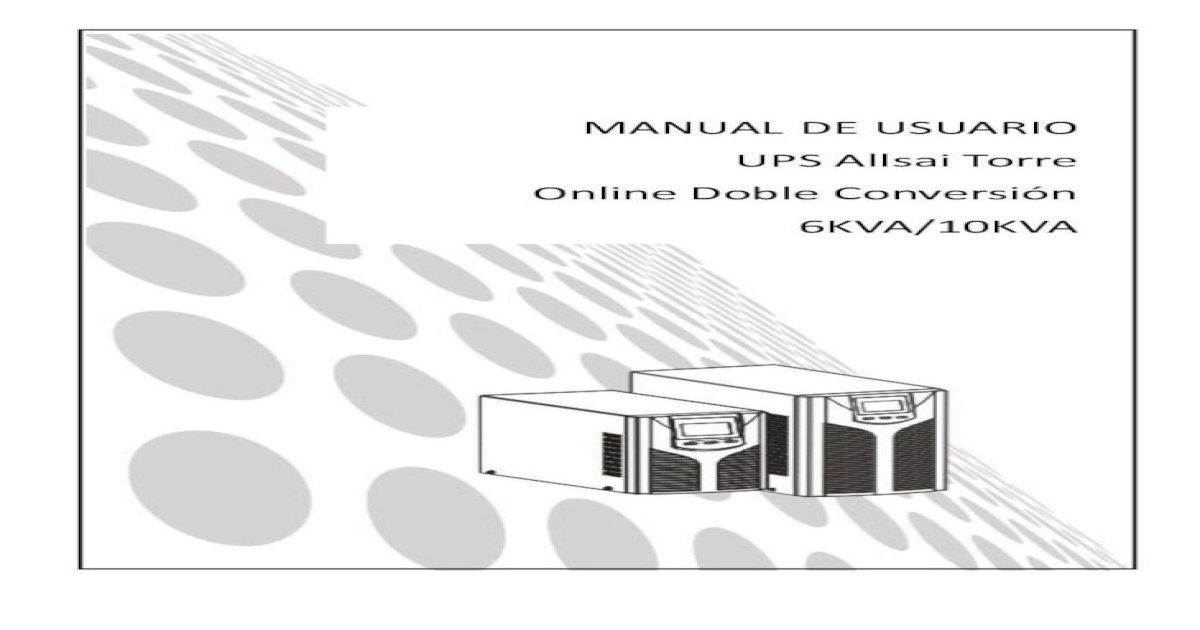 MANUAL DE USUARIO UPS Allsai Torre Online Doble .el mismo