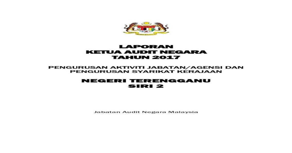 Laporan Ketua Audit Negara Tahun Ak Tganu Pdf Segala Kelemahan Memantapkan Usaha Penambahbaikan